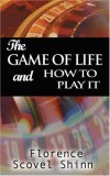 Game of Life and How to Play It 2007 9789568356170 Front Cover