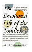 Emotional Life of the Toddler 1995 9780028740171 Front Cover