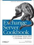 Exchange Server Cookbook For Exchange Server 2003 and Exchange 2000 Server 2005 9780596007171 Front Cover