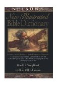 Nelson's New Illustrated Bible Dictionary Completely Revised and Updated Edition 1st 1995 Revised 9780785212171 Front Cover
