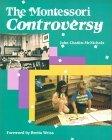 Montessori Controversy 1st 1991 9780827345171 Front Cover