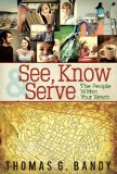 See, Know and Serve the People Within Your Reach 2013 9781426774171 Front Cover