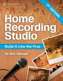 Home Recording Studio Build It Like the Pros 2nd 2010 Revised 9781435457171 Front Cover
