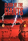 Clash of the Giants 2012 9781468565171 Front Cover