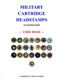 Military Cartridge Headstamps Collectors Guide 2006 9780788441172 Front Cover