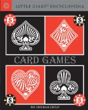 Little Giant Encyclopedia: Card Games 2009 9781402764172 Front Cover