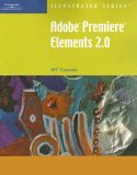Adobe Premiere Elements 2.0 2006 9781418860172 Front Cover