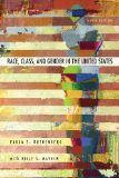 Race, Class, and Gender in the United States An Integrated Study 9th 2013 9781429242172 Front Cover