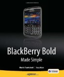 BlackBerry Bold Made Simple 2010 9781430231172 Front Cover