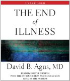 The End of Illness: 2012 9781442351172 Front Cover