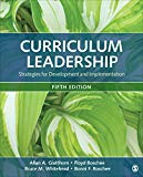 Curriculum Leadership: Strategies for Development and Implementation 2018 9781506363172 Front Cover