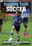 Coaching Youth Soccer 5th 2011 9780736092173 Front Cover