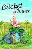 Bucket Flower 2013 9781561646173 Front Cover