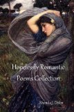 Hopelessly Romantic Poems Collection 2011 9781877981173 Front Cover