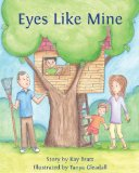 Eyes Like Mine 2013 9781490372174 Front Cover
