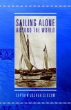 Sailing Alone Around the World 2006 9781557099174 Front Cover