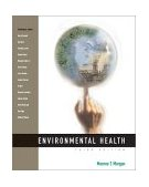 Environmental Health 3rd 2002 Revised 9780534517175 Front Cover