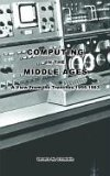 Computing in the Middle Ages A View from the Trenches 1955-1983 2002 9781403315175 Front Cover