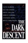 Dark Descent 2nd 1997 Revised 9780312862176 Front Cover