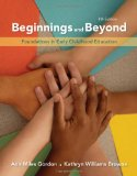 Beginnings and Beyond Foundations in Early Childhood Education 8th 2010 9780495808176 Front Cover