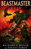 Beastmaster: Myth 2009 9781439144176 Front Cover