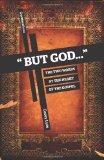 But God... The Two Words at the Heart of the Gospel 2011 9781936760176 Front Cover