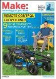 Remote Control Everything! 9 Grate Projects to Automate Your Life 2010 9780596807177 Front Cover