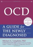 OCD A Guide for the Newly Diagnosed 2012 9781608820177 Front Cover