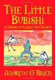 Little Bubishi A History of Karate for Children 2010 9781609117177 Front Cover