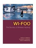 Wi-Foo The Secrets of Wireless Hacking 2004 9780321202178 Front Cover