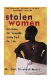 Stolen Women Reclaiming Our Sexuality, Taking Back Our Lives 1st 1998 9780471297178 Front Cover