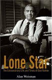 Lone Star The Extraordinary Life and Times of Dan Rather 2006 9780471792178 Front Cover