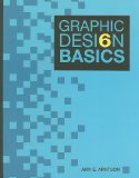Graphic Design Basics 6th 2011 Revised  9781111347178 Front Cover