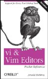 Vi and Vim Editors Pocket Reference Support for Every Text Editing Task 2nd 2011 9781449392178 Front Cover