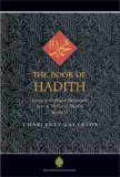 Book of Hadith Sayings of the Prophet Muhammad from the Mishkat al Masabih 2008 9781904510178 Front Cover