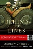 Behind the Lines Powerful and Revealing American and Foreign War Letters--And One Man's Search to Find Them 2006 9780743256179 Front Cover