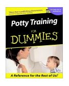 Potty Training for Dummies 2002 9780764554179 Front Cover
