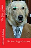 Four Legged Society 2012 9781477680179 Front Cover
