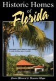 Historic Homes of Florida 2nd 2008 Revised  9781561644179 Front Cover