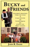 Bucky and Friends 2007 9781604770179 Front Cover
