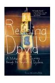 Reading David A Mother and Son's Journey Through the Labyrinth of Dyslexia 1st 2004 9780399530180 Front Cover