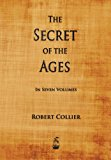 The Secret of the Ages: 2013 9781603865180 Front Cover