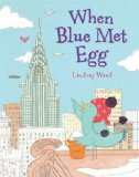 When Blue Met Egg 2012 9780803737181 Front Cover