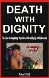 Death with Dignity 2011 9781936780181 Front Cover
