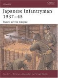 Japanese Infantryman 1937-45 Sword of the Empire 2005 9781841768182 Front Cover
