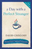 Day with a Perfect Stranger 2011 9780307730183 Front Cover