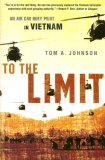 To the Limit An Air Cav Huey Pilot in Vietnam 1st 2007 9780451222183 Front Cover
