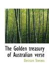 Golden Treasury of Australian Verse 2009 9781116289183 Front Cover