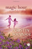 Magic Hour A Novel 2010 9780345522184 Front Cover