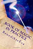 Book of Magic in Practice Magical Contact Lenses 2 2013 9781482055184 Front Cover